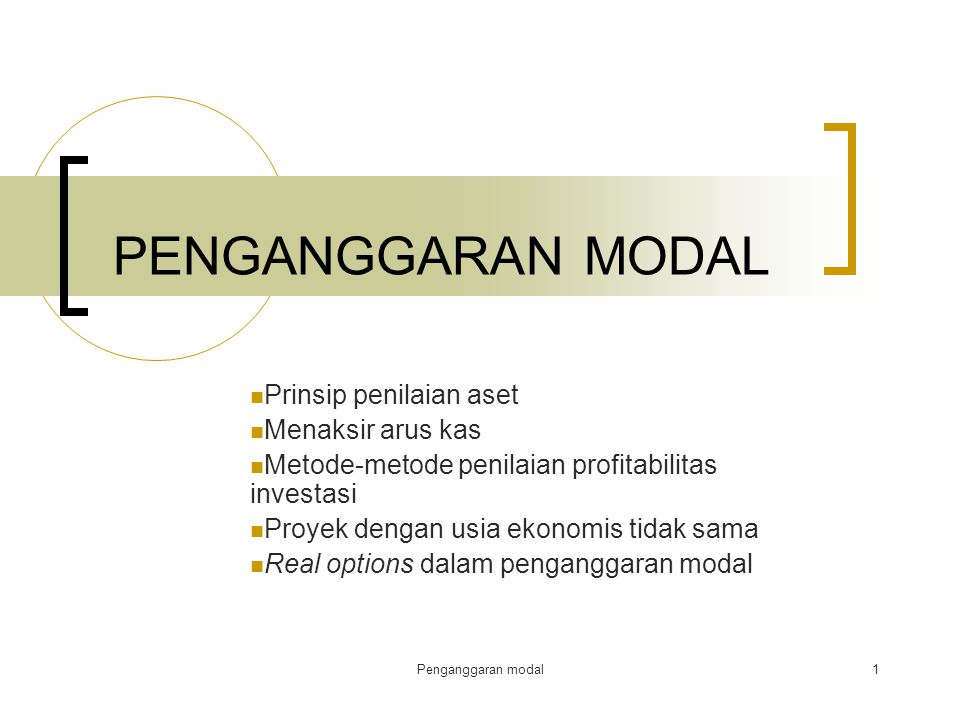 Penganggaran modal12 Metode penilaian profitabilitas investasi.....