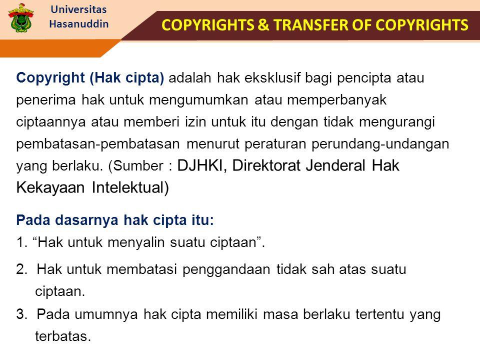 Universitas Hasanuddin Copyright (Hak cipta) adalah hak eksklusif bagi pencipta atau penerima hak untuk mengumumkan atau memperbanyak ciptaannya atau
