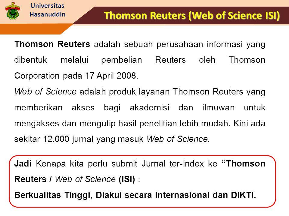 Universitas Hasanuddin Thomson Reuters adalah sebuah perusahaan informasi yang dibentuk melalui pembelian Reuters oleh Thomson Corporation pada 17 Apr