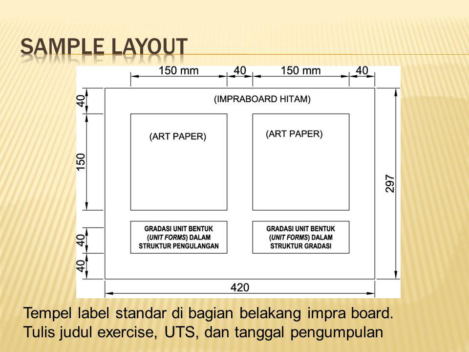 Tempel label standar di bagian belakang impra board. Tulis judul exercise, UTS, dan tanggal pengumpulan