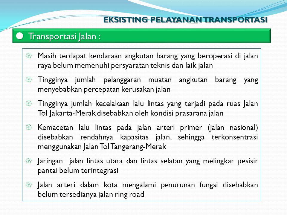  Masih terdapat kendaraan angkutan barang yang beroperasi di jalan raya belum memenuhi persyaratan teknis dan laik jalan  Tingginya jumlah pelanggar