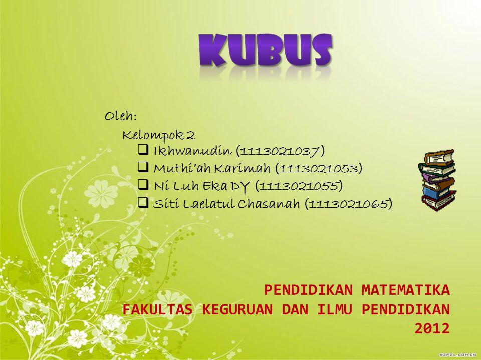 Oleh: Kelompok 2  Ikhwanudin (1113021037)  Muthi'ah Karimah (1113021053)  Ni Luh Eka DY (1113021055)  Siti Laelatul Chasanah (1113021065) PENDIDIK