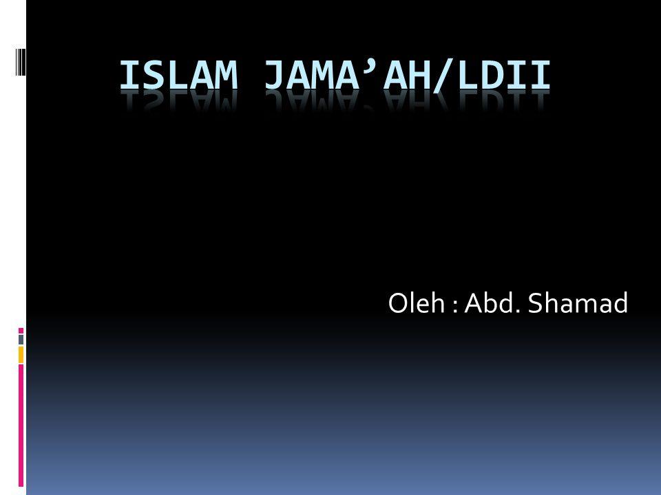 Oleh : Abd. Shamad