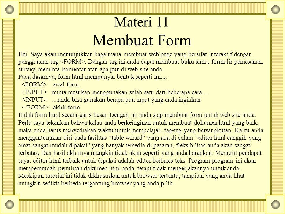 Materi 11 Membuat Form Hai.