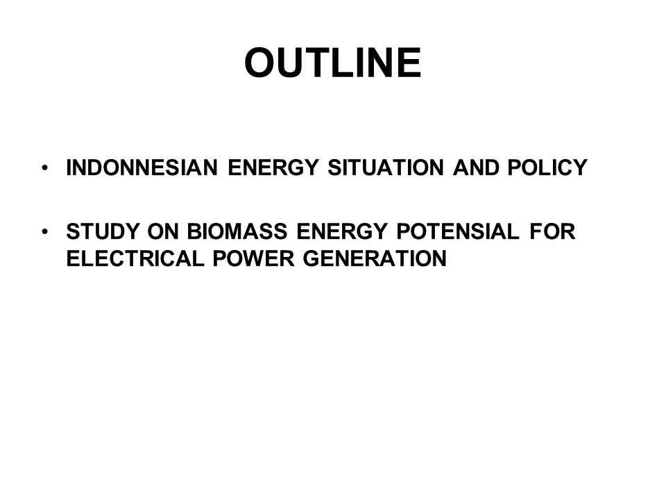 STUDY ON BIOMASS ENERGY POTENSIAL FOR ELECTRICAL POWER GENERATION