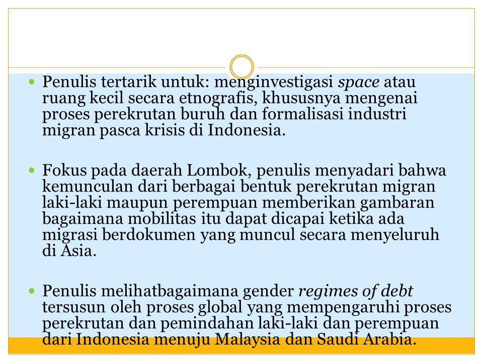Pada tahun 2006, ada 680.000 penduduk Indonesia yang bepergian ke luar negeri sebagai migran berdokumen dan secara total terdapat 4,3juta penduduk Indonesia yang menjadi migran internasional Pada tahun 2006, 40% dari mereka pergi ke Malaysia dan 45% menuju Saudi Arabia; 80% dari migran tersebut adalah perempuan, dan 88% nya bekerja sebagai pembantu rumah tangga.