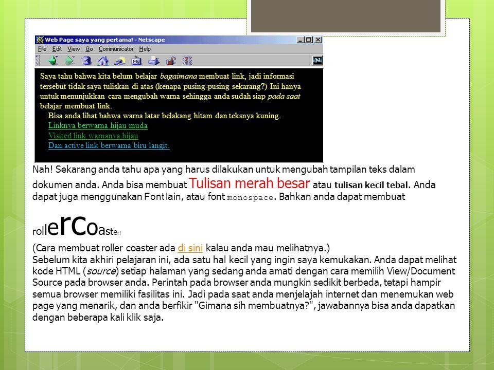 Kita akan mulai dengan mempelajari sesuatu tentang cara kerja browser.