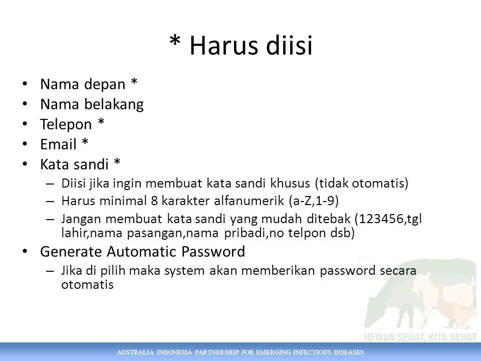 AUSTRALIA INDONESIA PARTNERSHIP FOR EMERGING INFECTIOUS DISEASES * Harus diisi Nama depan * Nama belakang Telepon * Email * Kata sandi * – Diisi jika