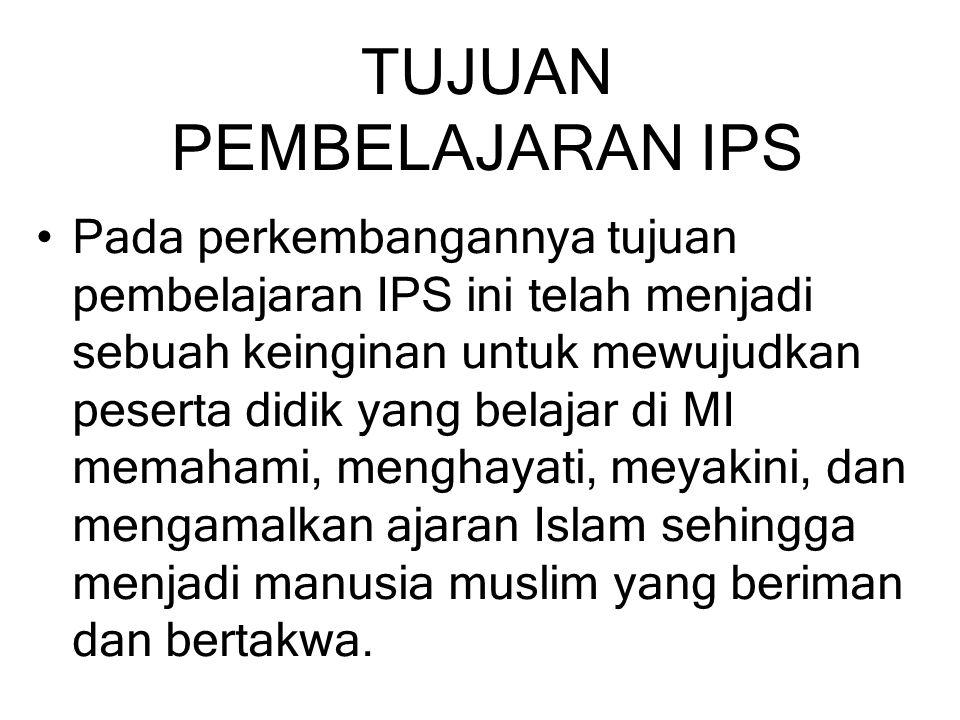 Karakteristik tujuan pembelajaran IPS MI bernuansa AIKEMI adalah aktif, inovatif, kreatif, efektif, menyenangkan, dan Islami.