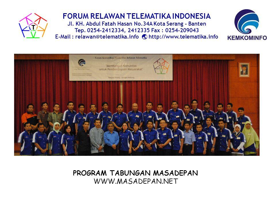 PROFIL RELAWAN TELEMATIKA PROVINSI BANTEN FORUM RELAWAN TELEMATIKA INDONESIA Jl.