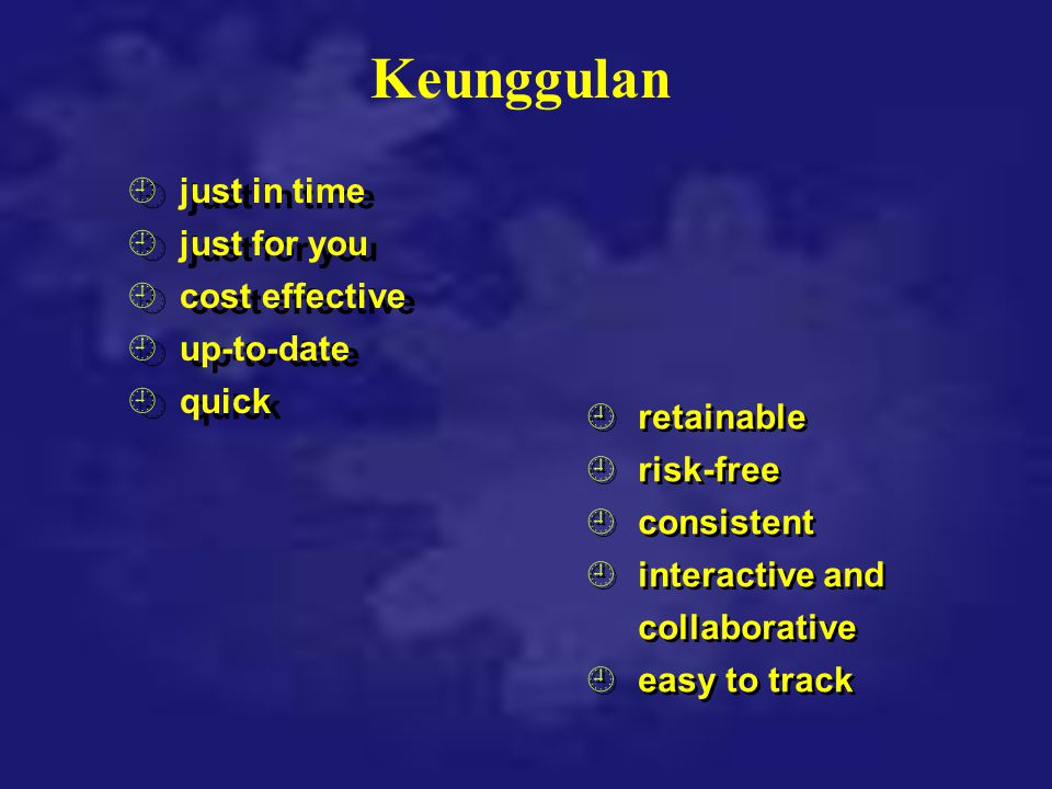 Keunggulan ¿just in time ¿just for you ¿cost effective ¿up-to-date ¿quick ¿just in time ¿just for you ¿cost effective ¿up-to-date ¿quick ¿retainable ¿