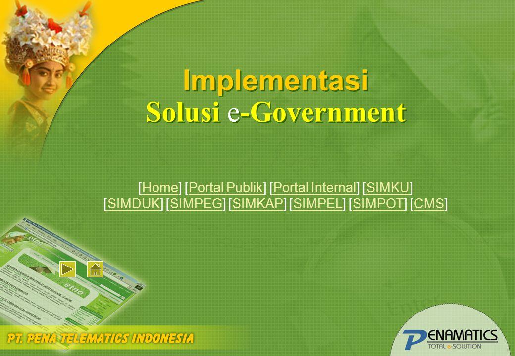 [Home] [Portal Publik] [Portal Internal] [SIMKU]HomePortal PublikPortal InternalSIMKU [SIMDUK] [SIMPEG] [SIMKAP] [SIMPEL] [SIMPOT] [CMS]SIMDUKSIMPEGSI