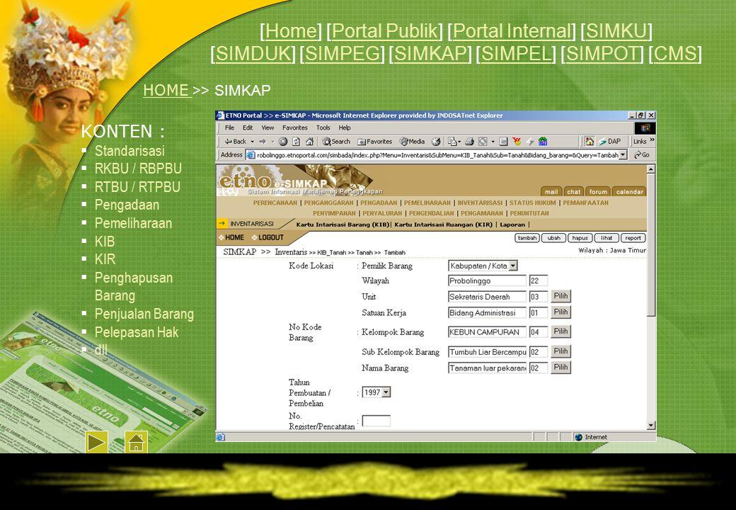 HOME HOME >> SIMKAP KONTEN :  Standarisasi  RKBU / RBPBU  RTBU / RTPBU  Pengadaan  Pemeliharaan  KIB  KIR  Penghapusan Barang  Penjualan Bara