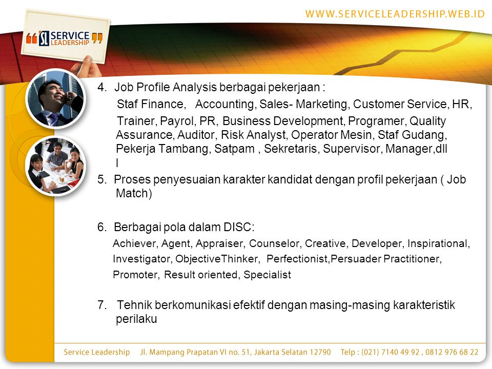 4. Job Profile Analysis berbagai pekerjaan : Staf Finance, Accounting, Sales- Marketing, Customer Service, HR, Trainer, Payrol, PR, Business Developme