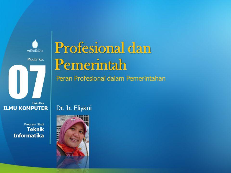 Modul ke: Fakultas Program Studi Profesional dan Pemerintah Peran Profesional dalam Pemerintahan Dr.