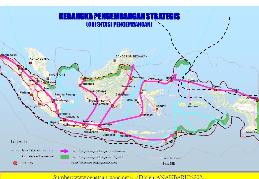 Legenda : Poros Pengembangan Startegis Global/Nasional Poros Pengembangan Strategis Sub Regional Poros Pengembangan Strategis Nasional Batas Teritoria