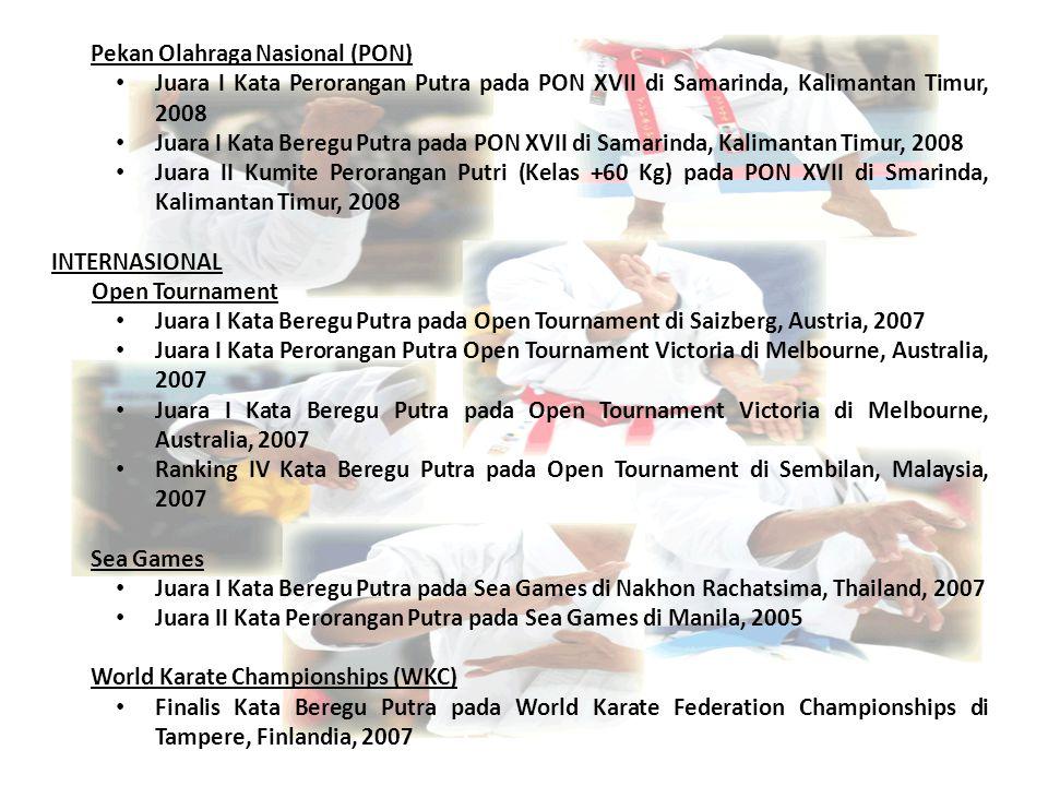 Pekan Olahraga Nasional (PON) Juara I Kata Perorangan Putra pada PON XVII di Samarinda, Kalimantan Timur, 2008 Juara I Kata Beregu Putra pada PON XVII