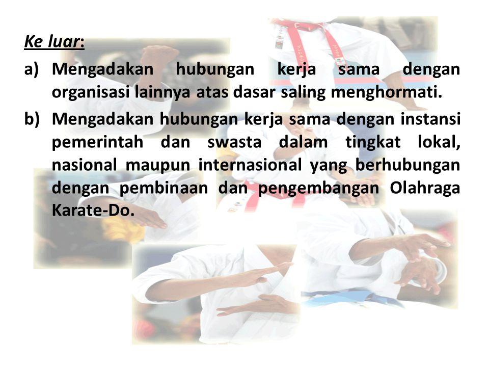 1.Penerimaan anggota baru.2.Pengadaan inventaris UKM Karate-Do.