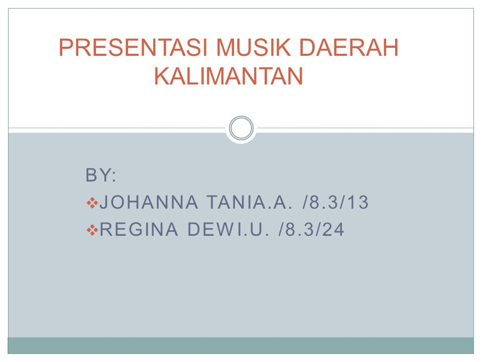 Alat Musik Daerah Kalimantan Saung Gauk dari Kalsel Kecapi dari Kalteng Panting dari Kalsel Panting dari Kalsel