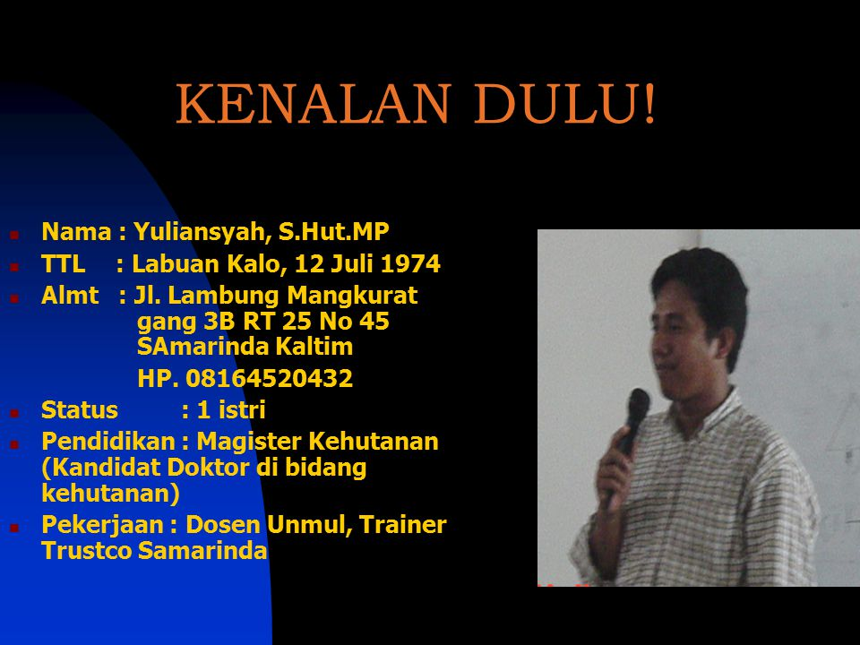 ` Trainer Trustco Samarinda YULIANSYaH Scientific Meeting LMT TRUSTCO TMII 31 Januari – 2 Pebruari 2003