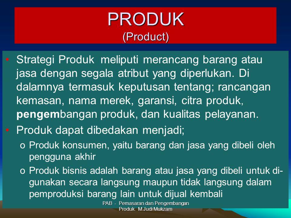 PRODUK (Product) Strategi Produk meliputi merancang barang atau jasa dengan segala atribut yang diperlukan. Di dalamnya termasuk keputusan tentang; ra