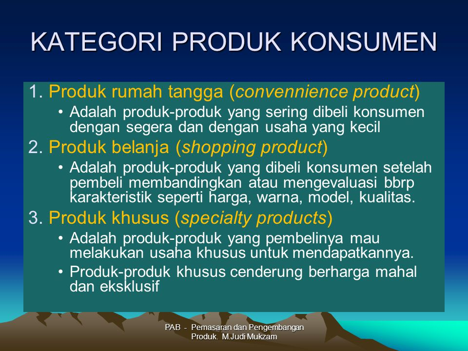 PENGEMBANGAN PRODUK Boone & Kurtz (2.2006:57) membedakan empat strategi pengem- bangan produk yaitu: 1.