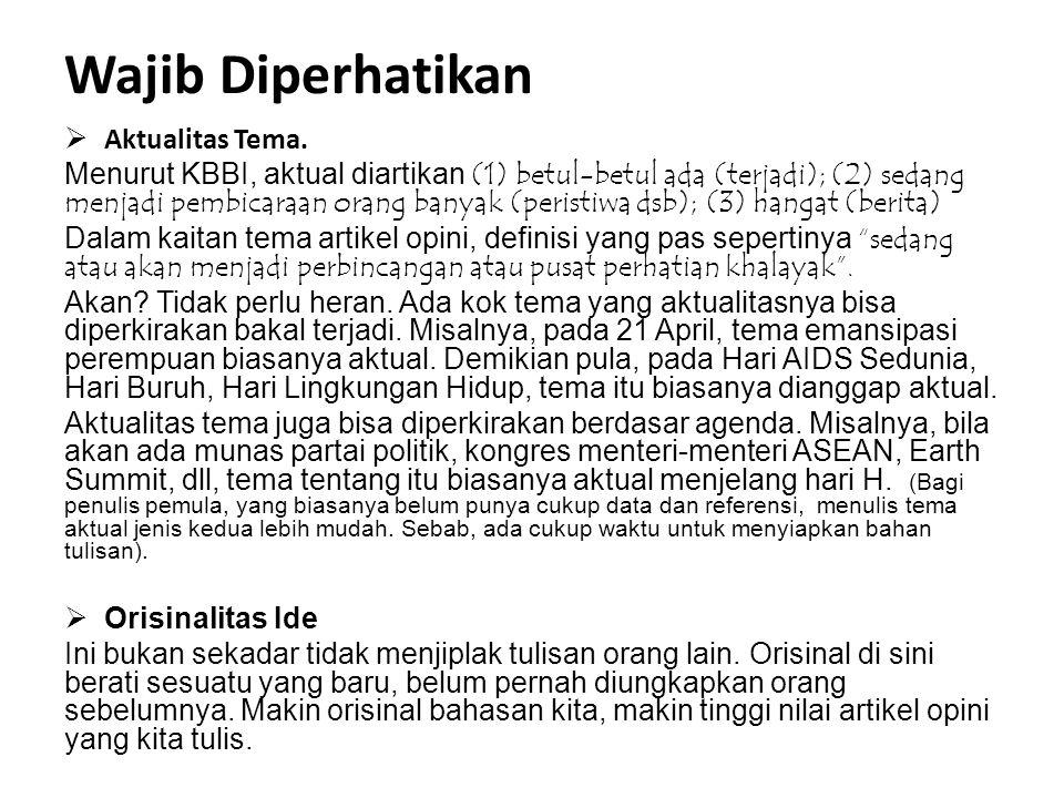 Wajib Diperhatikan  Aktualitas Tema.