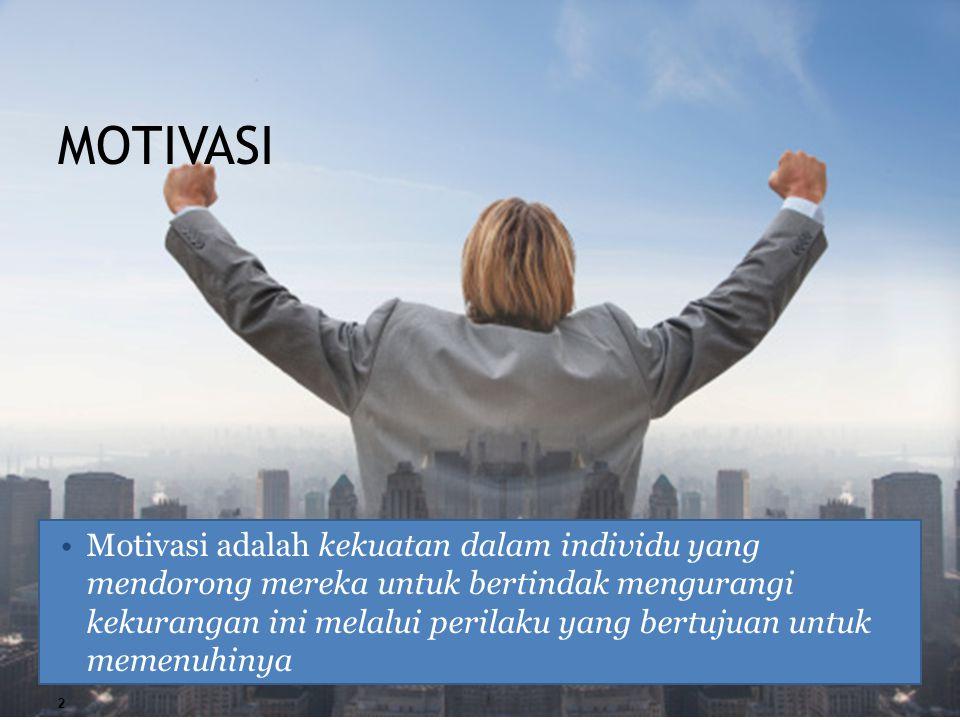 MOTIVASI Motivasi adalah kekuatan dalam individu yang mendorong mereka untuk bertindak mengurangi kekurangan ini melalui perilaku yang bertujuan untuk