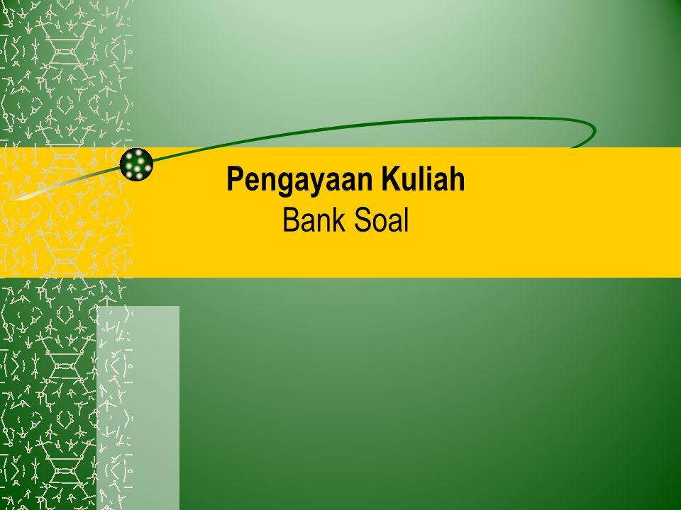 Pengayaan Kuliah Bank Soal