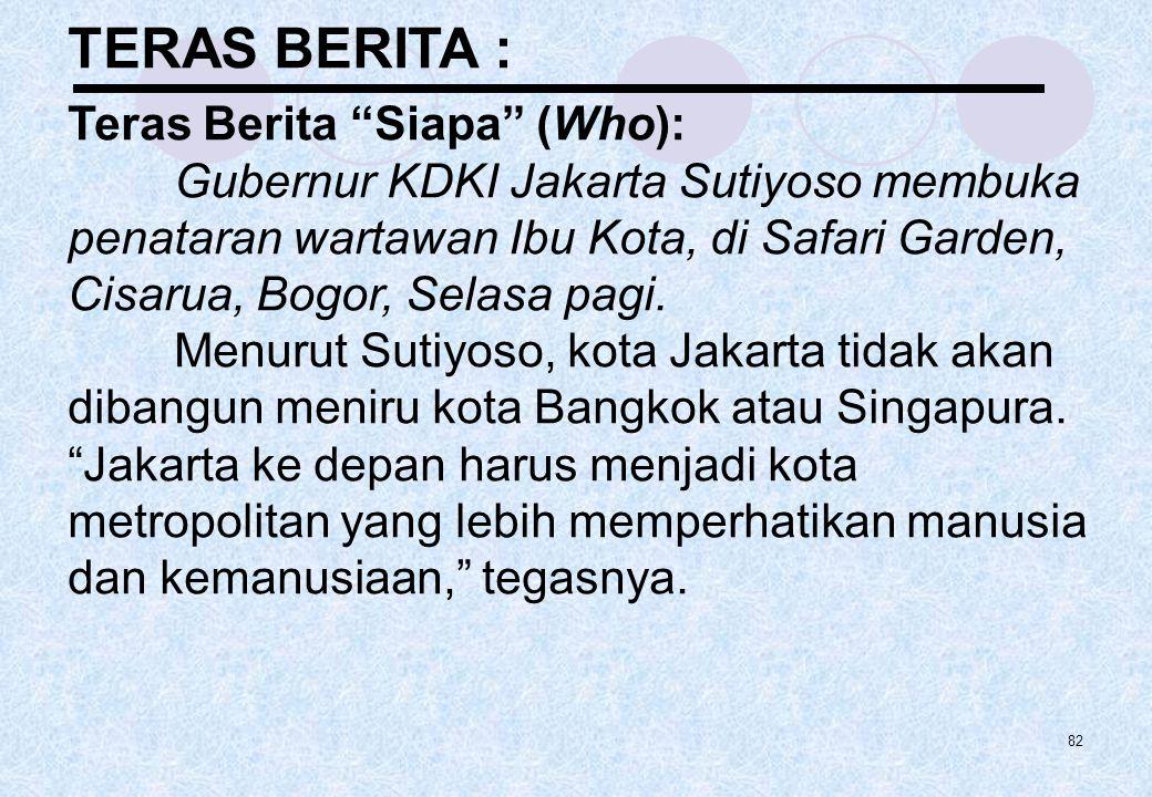 """TERAS BERITA : Teras Berita """"Siapa"""" (Who): Gubernur KDKI Jakarta Sutiyoso membuka penataran wartawan Ibu Kota, di Safari Garden, Cisarua, Bogor, Selas"""