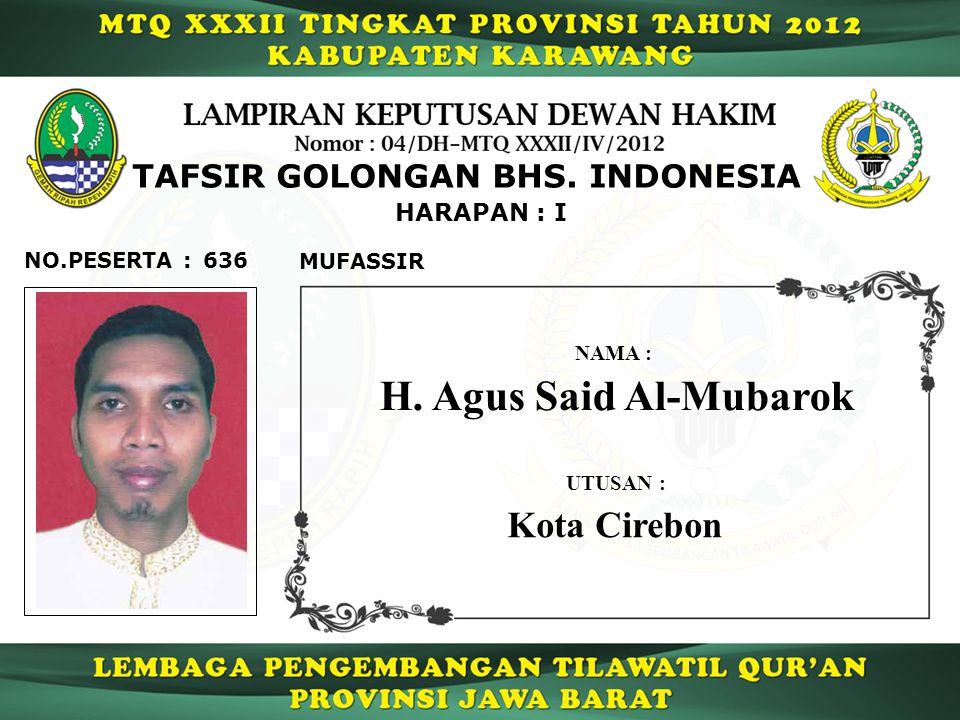 636 HARAPAN : I NO.PESERTA : TAFSIR GOLONGAN BHS.INDONESIA MUFASSIR H.