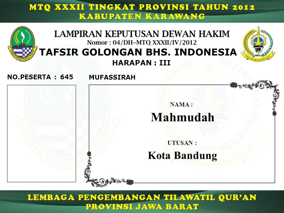 645 HARAPAN : III NO.PESERTA : TAFSIR GOLONGAN BHS.