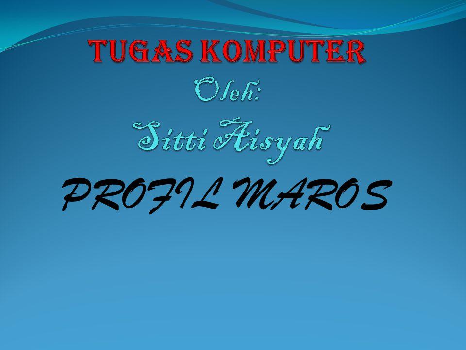 PROFIL MAROS