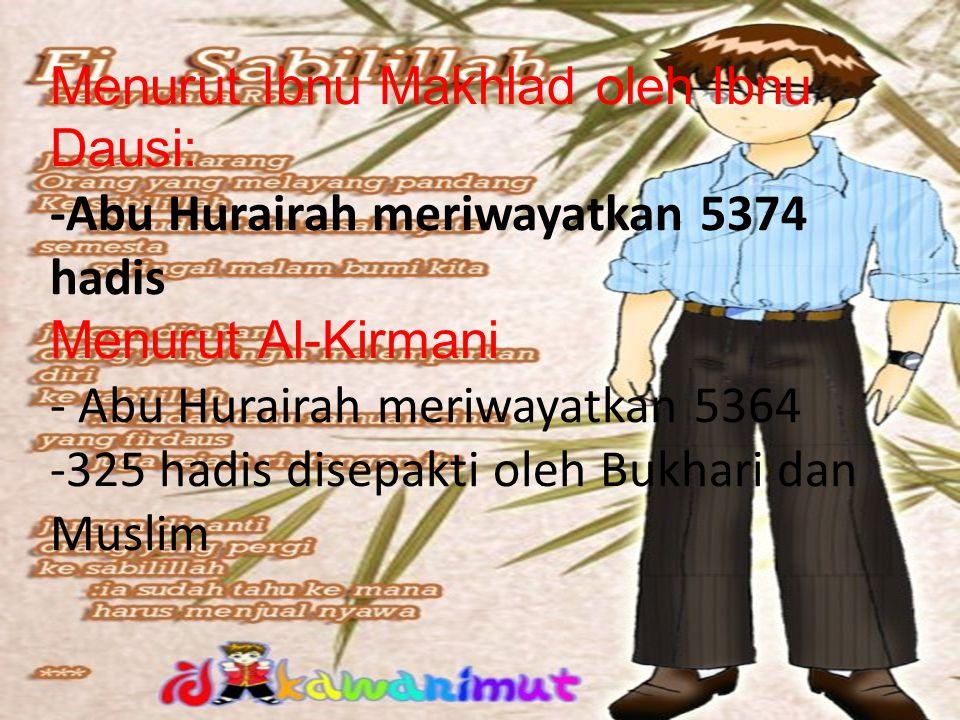 Datang ke Madinah tahun khaibar, yakni bulan Muharram th 7 H. -Tinggal bersama Nabi. -Menjadi ketua jama'ah Ahlus Suffah.