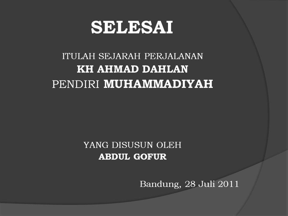 PAHLAWAN NASIONAL  Atas jasa-jasa KH. Ahmad Dahlan dalam membangkitkan kesadaran bangsa Indonesia melalui pembaharuan Islam dan pendidikan, maka Peme