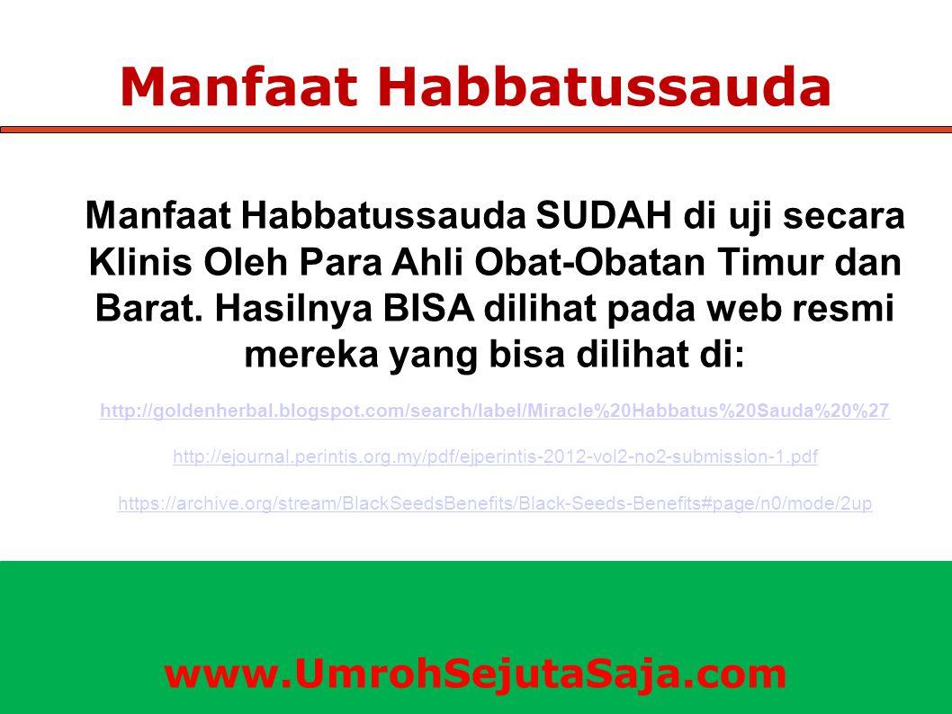 Manfaat Habbatussauda Manfaat Habbatussauda SUDAH di uji secara Klinis Oleh Para Ahli Obat-Obatan Timur dan Barat. Hasilnya BISA dilihat pada web resm
