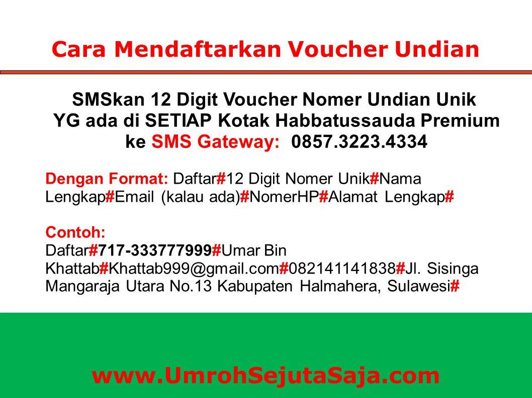 Cara Mendaftarkan Voucher Undian SMSkan 12 Digit Voucher Nomer Undian Unik YG ada di SETIAP Kotak Habbatussauda Premium ke SMS Gateway: 0857.3223.4334