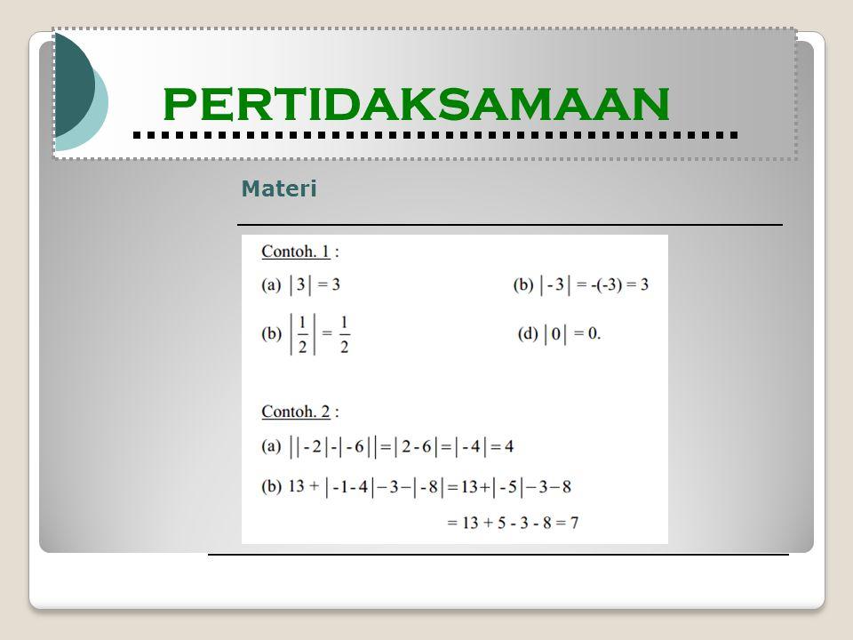 Materi Modul Pembelajaran Matematika Kelas X semester 1 PERTIDAKSAMAAN Modul Pembelajaran Matematika Kelas X semester 1 PERTIDAKSAMAAN