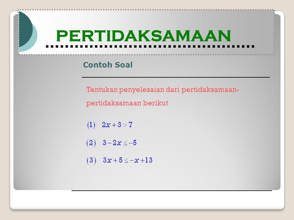 Contoh Soal Modul Pembelajaran Matematika Kelas X semester 1 PERTIDAKSAMAAN Modul Pembelajaran Matematika Kelas X semester 1 PERTIDAKSAMAAN Tentukan p