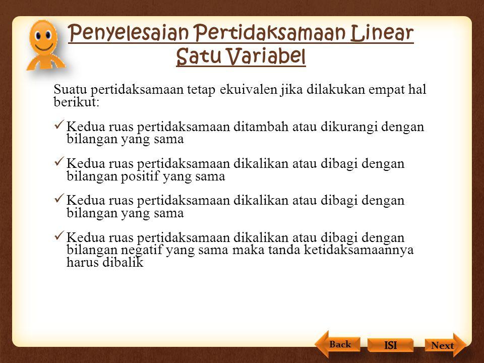 Pertidaksamaan Linear Satu Variabel (PTLSV) Back Next