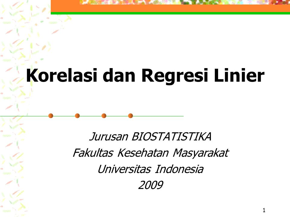 Jur.Biostatistika, FKM UI, 2001Page 12 Regresi Linier Memprediksi nilai Y dari X: 1.