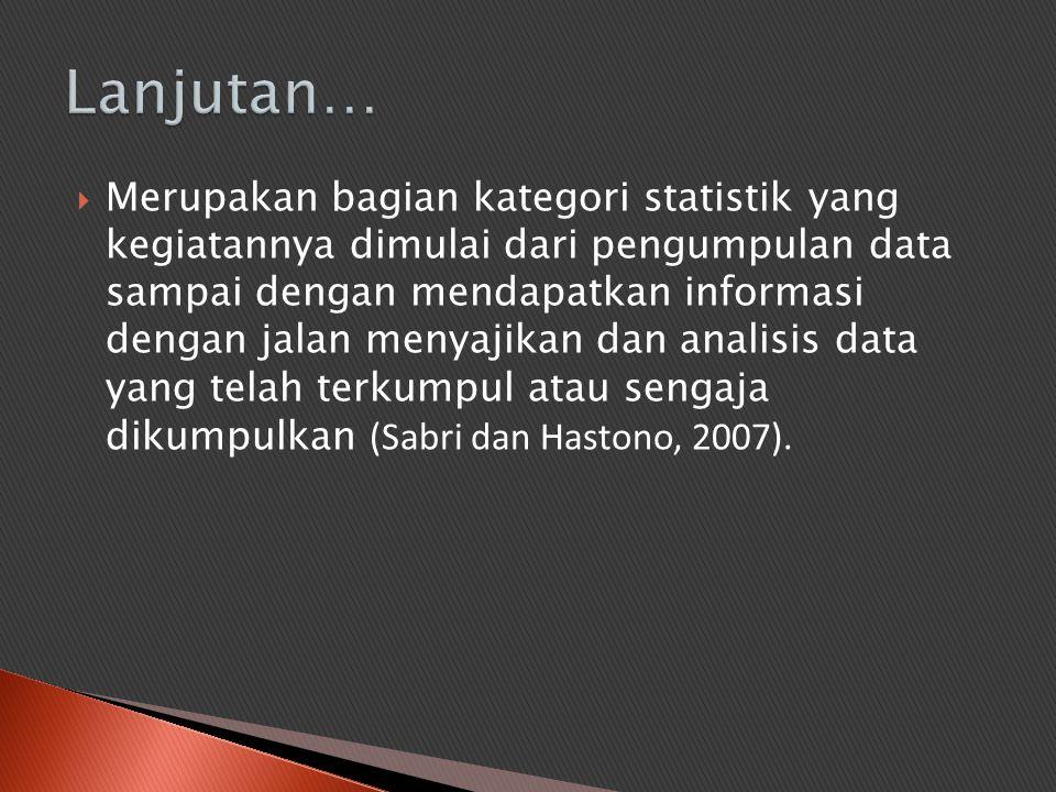  Informasi yang diperlukan dalam sensus penduduk untuk menggambarkan karakteristik penduduk → memerlukan data seperti umur, jenis kelamin, status perkawinan dsb.