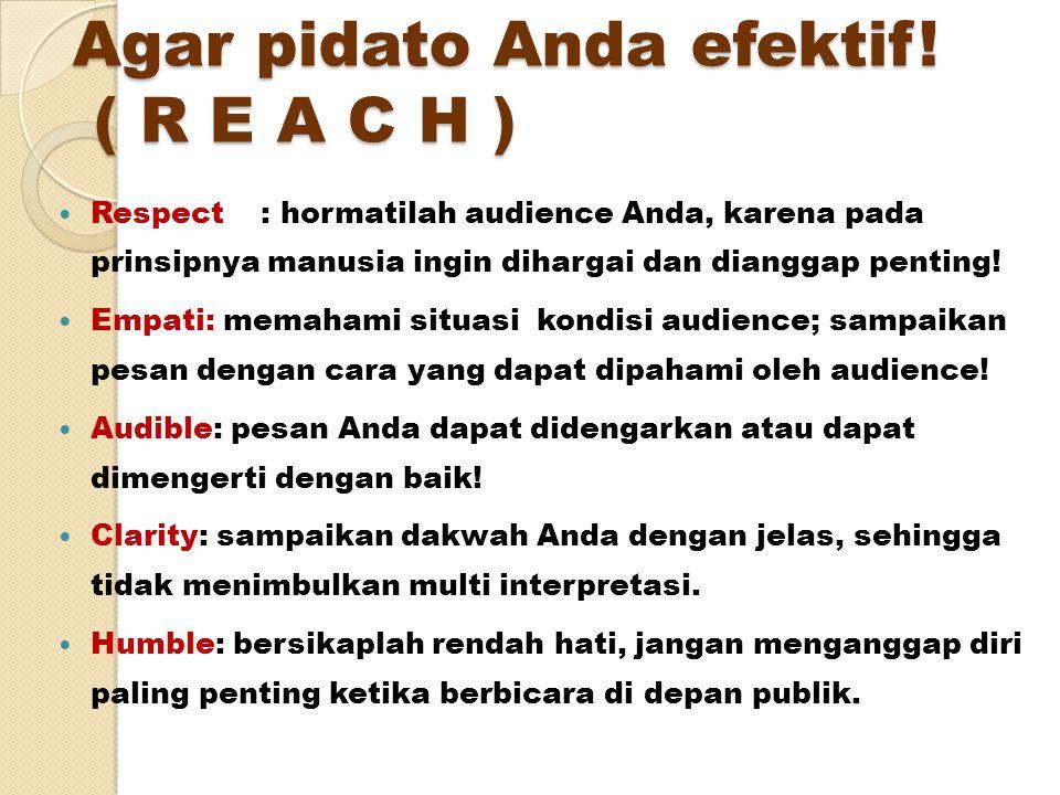 PUBLIC SPEAKING Beberapa pendekatan dalam penyusunan materi pidato: 1.