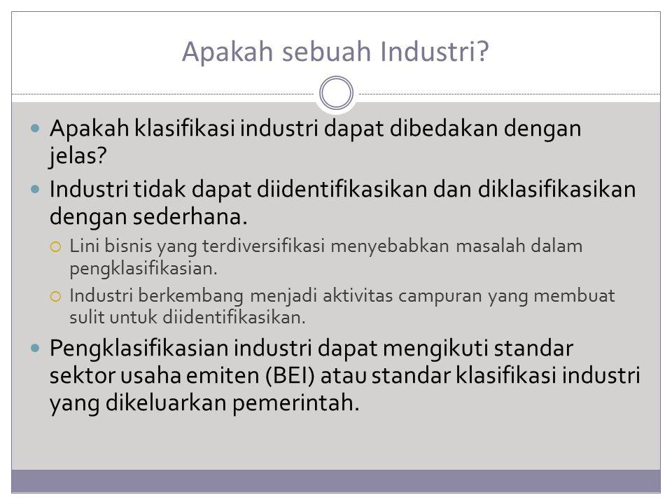 Apakah sebuah Industri.Apakah klasifikasi industri dapat dibedakan dengan jelas.