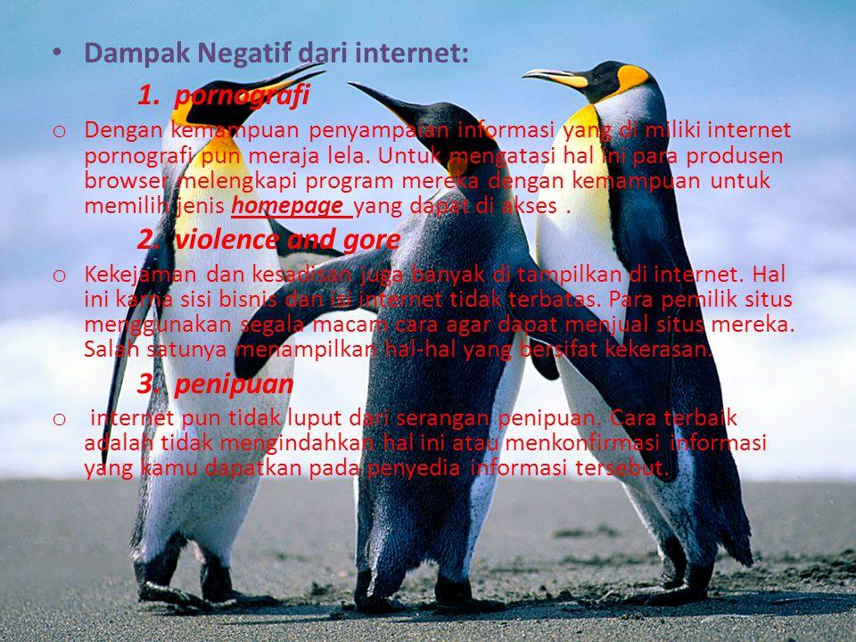 Dampak Negatif dari internet: 1.