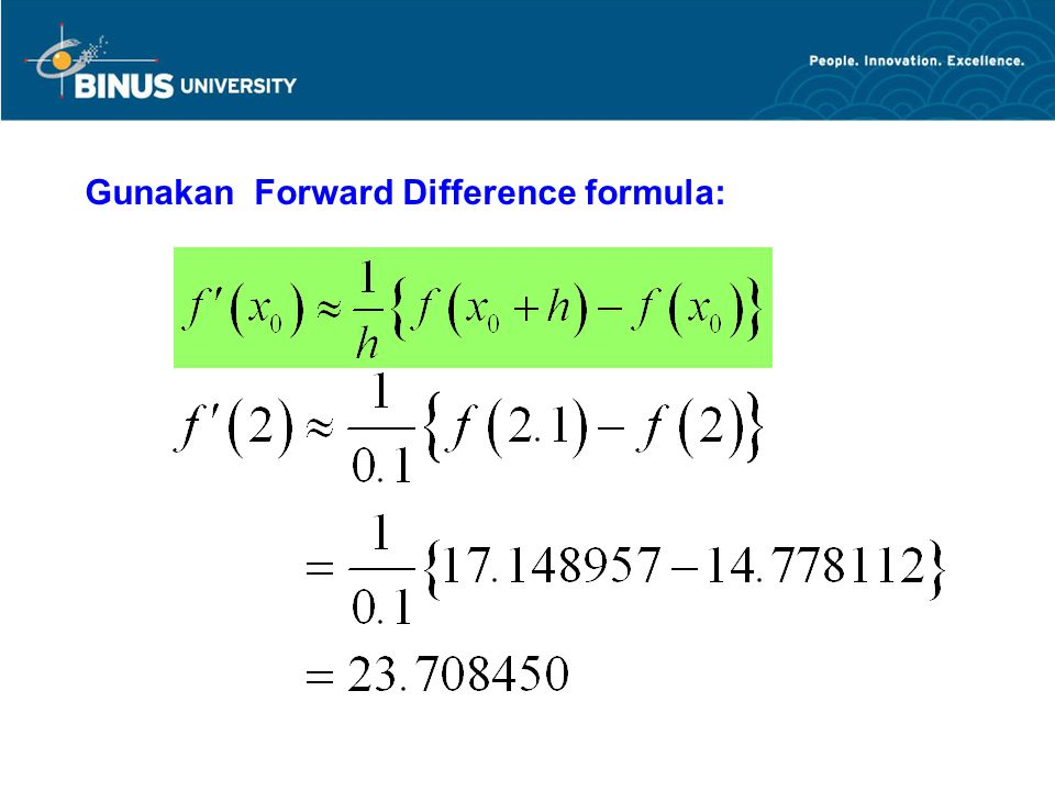 Gunakan Forward Difference formula:
