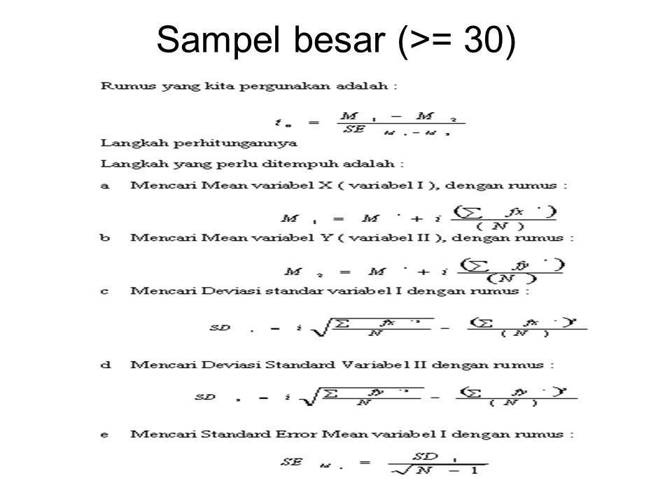 Sampel besar (>= 30)