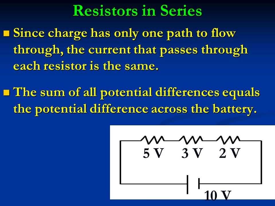 Since charge has only one path to flow through, the current that passes through each resistor is the same. Since charge has only one path to flow thro