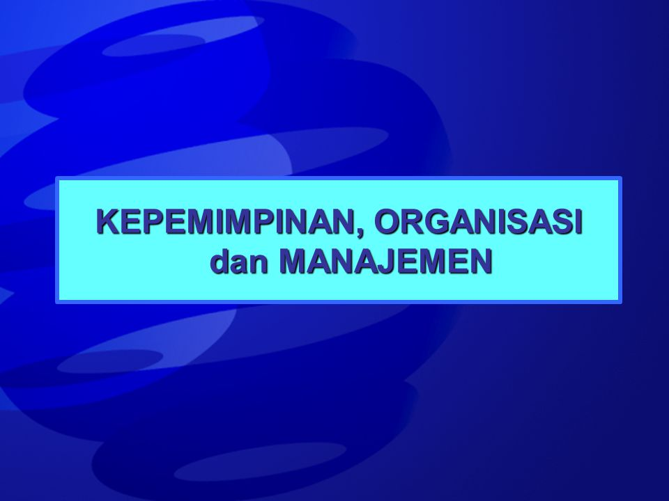 Dari sini kemudian ada perbedaan antara pemimpin dan manajer, walaupun sebenarnya dua-duanya bisa & seharusnya berada satu orang.
