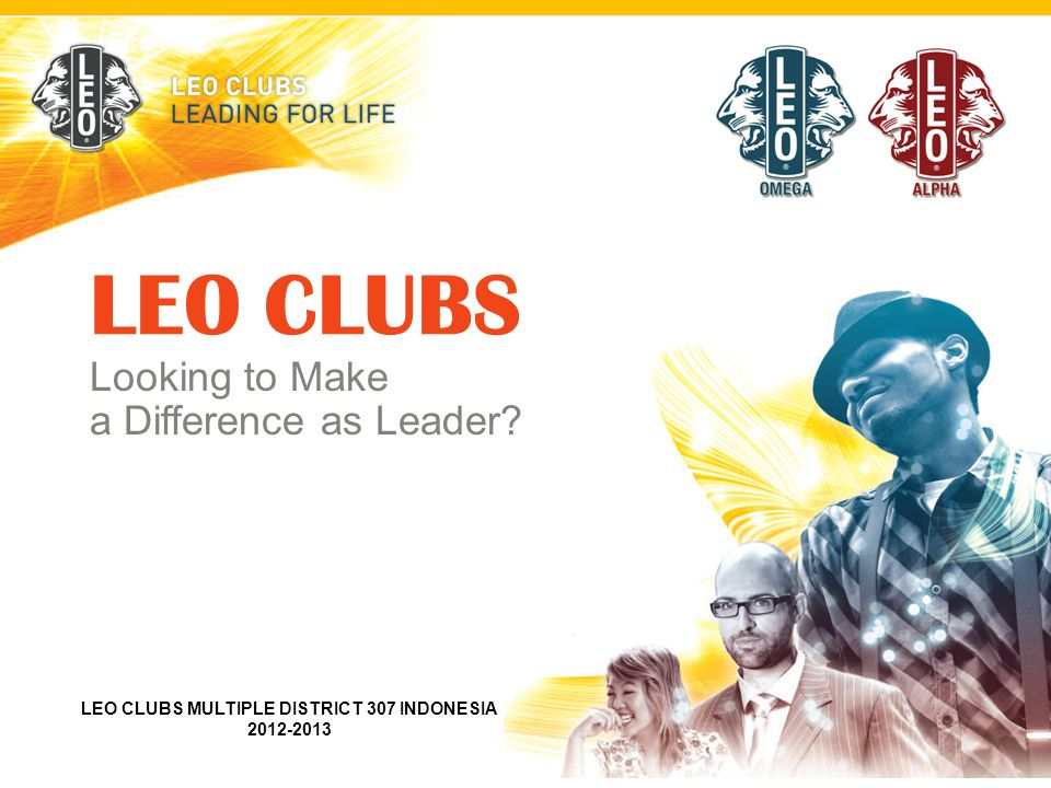 LEO CLUBS Looking to Make a Difference as Leader.